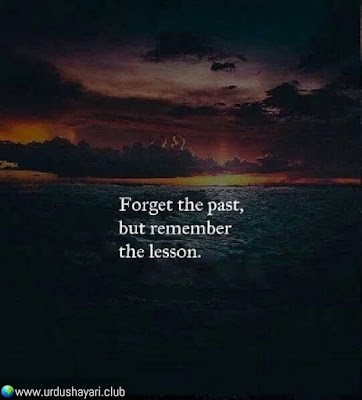 Forget The Past,  But Remember  The Lesson.  #quotes #lines