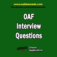 Oaf Interview Questions, www.askhareesh.com