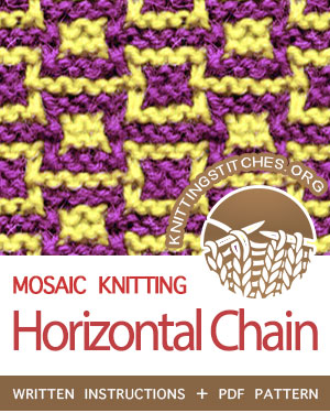 MOSAIC KNITTING. #howtoknit the Horizontal Chain stitch. FREE written instructions, PDF knitting pattern.  #knittingstitches #mosaicknitting