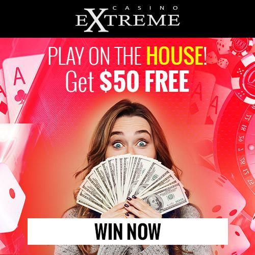 Get $50 free from Casino Extreme: use bonus code: MYLUCKY50