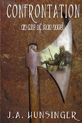 Confrontation: An Axe of Iron Novel