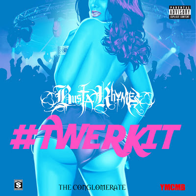 Busta Rhymes - #TwerkIt [Single] Cover
