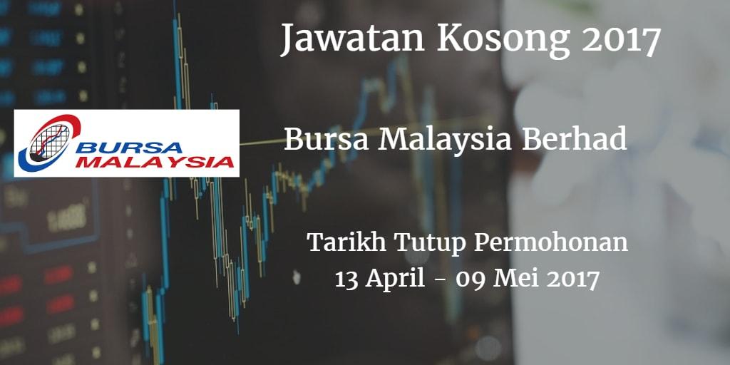 Jawatan Kosong Bursa Malaysia Berhad 13 April - 09 Mei 2017