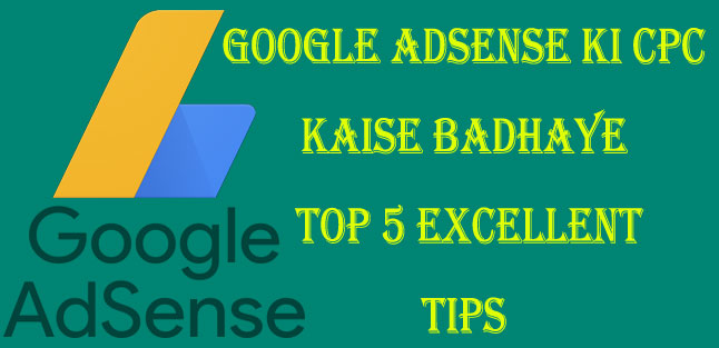 google adsense ki CPC rate kaise badhaye