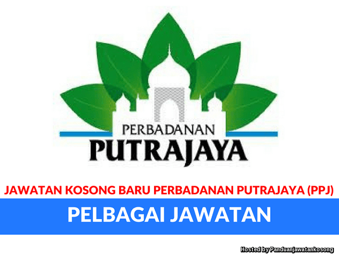Iklan Jawatan Kosong Perbadanan Putrajaya (PPJ) (11 Mei 2018)