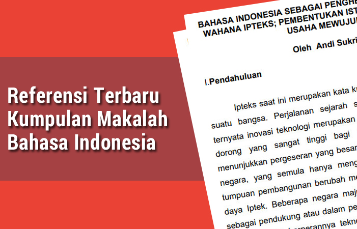 Referensi Terbaru Kumpulan Makalah Bahasa Indonesia
