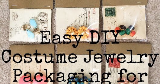 Easy DIY Costume Jewelry Packaging for Resale