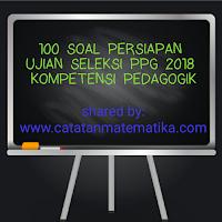 Soal Kompetensi Pedagogik Persiapan Seleksi PPG