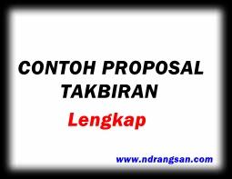 Contoh Proposal Takbiran Dan Penggalangan Dana Lengkap