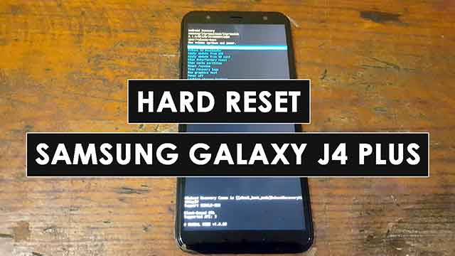 desbloquear | hard reset Samsung Galaxy J4+ plus