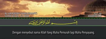 Surah Al Haqqah termasuk kedalam golongan surat Surat | Surah Al Haqqah Arab, Latin dan Terjemahannya