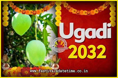 2032 Ugadi New Year Date and Time, 2032 Ugadi Calendar