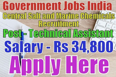 Central Salt and Marine Chemicals Research Institute CSIR Recruitment 2017