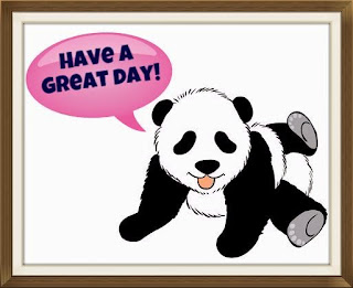 have a great day- panda