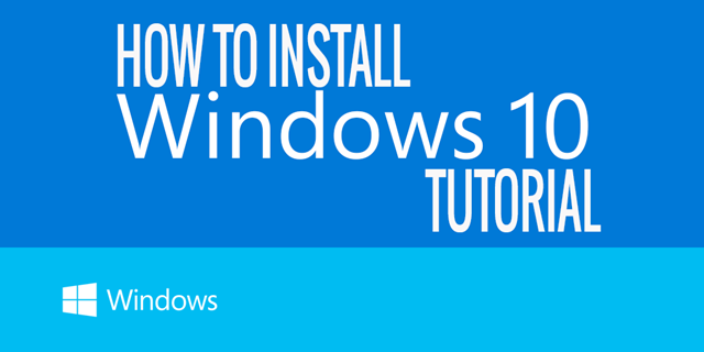 How to install Windows 10 Tutorial