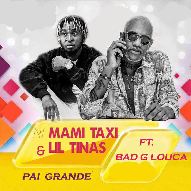 Mami Taxy & Lil Tinas ft. Bad G Louca - Pai Grande (Afro House)