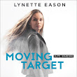 Book Review: Moving Target, Book 3 of Elite Guardians by Lynette Eason
