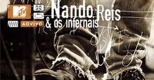 INFERNAIS REIS E AO DVD VIVO OS BAIXAR NANDO MTV