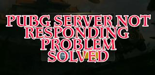 PUBG MoBile, PUBG Mobile server, PUBG mobile server Not responding problem, PUBG Server Problem, PUBG server Not responding problem, PUBG server Problem Solved, PUBG server Not responding problem sloved