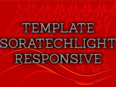 Template Terbaru 2017 Sora Tech Light Blogger Download Gratis