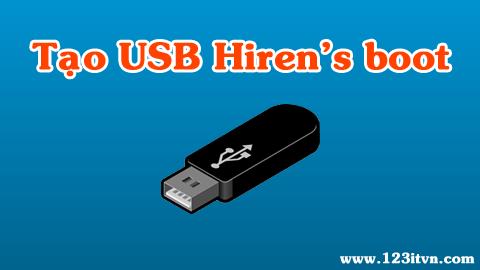 Tạo USB hiren's boot để ghost win và làm nhiều hơn thế nữa