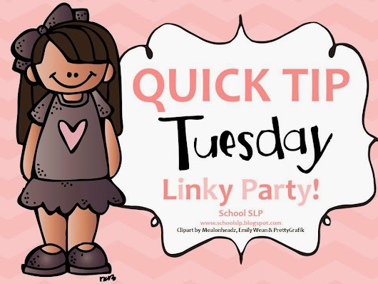 Quick Tip Tuesday Linky