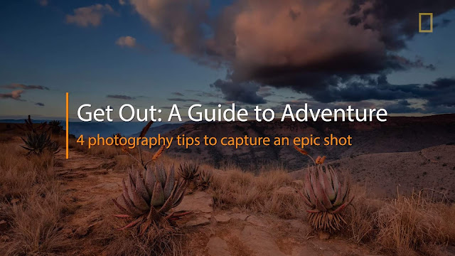 Adventure Photography: 4 Basic Tips to Get an Epic Shot
