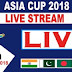 PTV Sports Asia Cup 2018 Live Streaming|Asia Cup 2018 Live Match