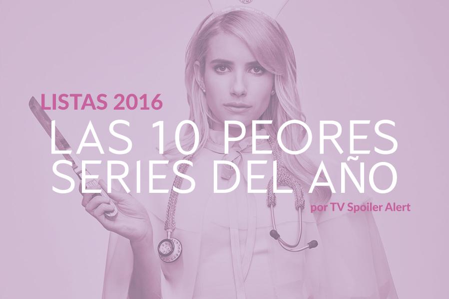 Las 10 peores series de 2016