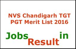 NVS Chandigarh TGT PGT Merit List 2016