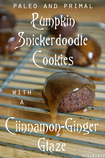 Pumpkin Snickerdoodle Cookies with a Cinnamon-Ginger Glaze (Primal/Paleo/Small batch)