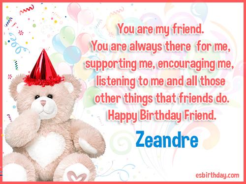 Zeandre Happy birthday friends always