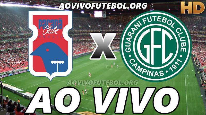 Assistir Paraná vs Guarani Ao Vivo HD