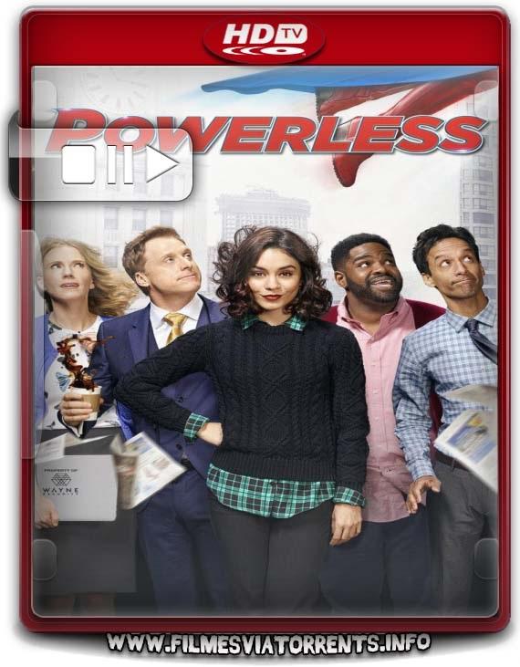 Powerless 1° Temporada