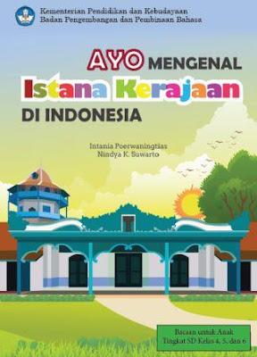 Ayo Mengenal Istana Kerajaan di Indonesia
