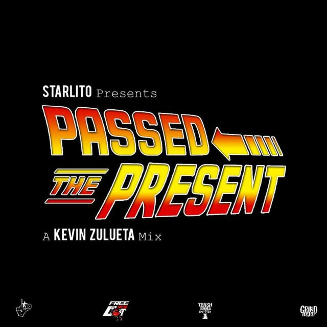 Starlito - Passed The Present