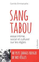 http://leslecturesdeladiablotine.blogspot.fr/2017/04/sang-tabou-de-camille-emmanuelle.html