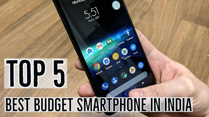Top 5 Best Budget Android Phones in india 2018