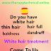 White hair treatment/सफ़ेद बाल काले करने के उपाय