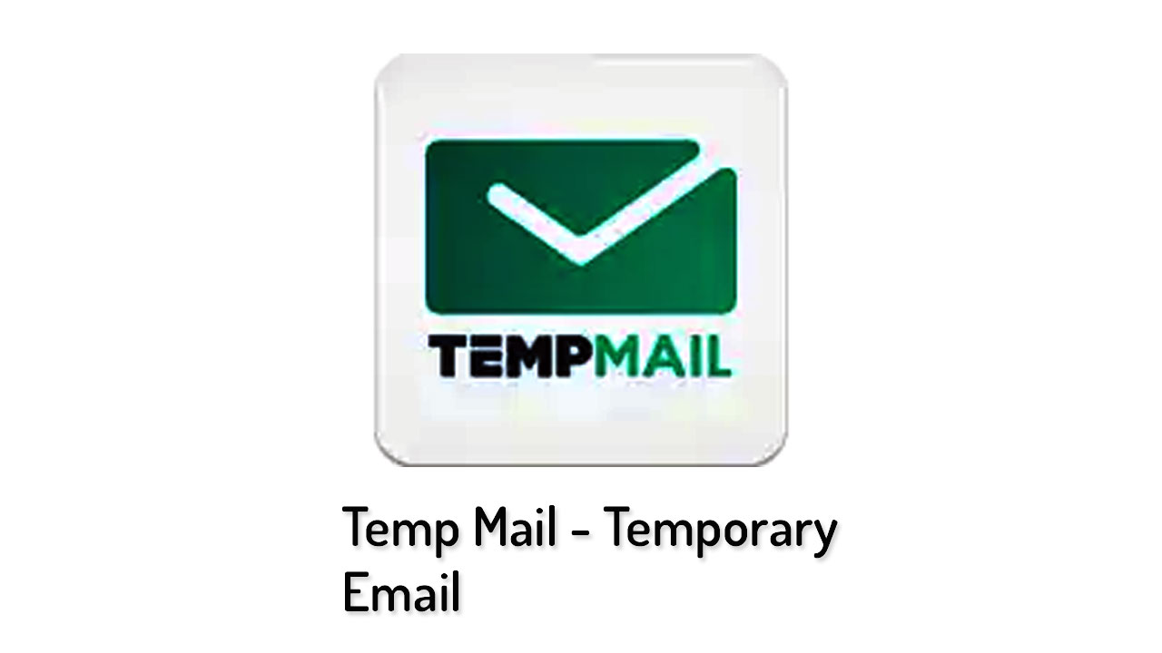 Temp Mail Free Apk Download - qadeertips com