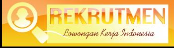 Rekrutmen Lowongan Kerja November 2019