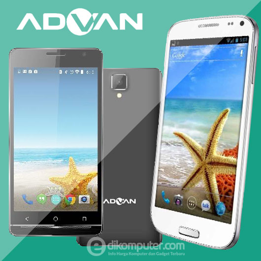Harga Smartpone Android Advan Terbaru 2017
