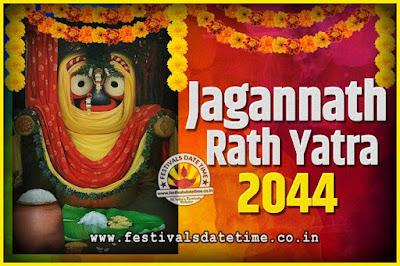 2044 Jagannath Rath Yatra Pooja Date and Time, 2044 Puri Ratha Yatra Calendar