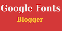 Add Google Fonts for Blogger or Any - Step by Step