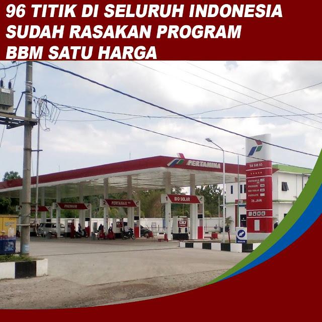 96 Titik di Seluruh Indonesia Sudah Rasakan Program BBM Satu Harga