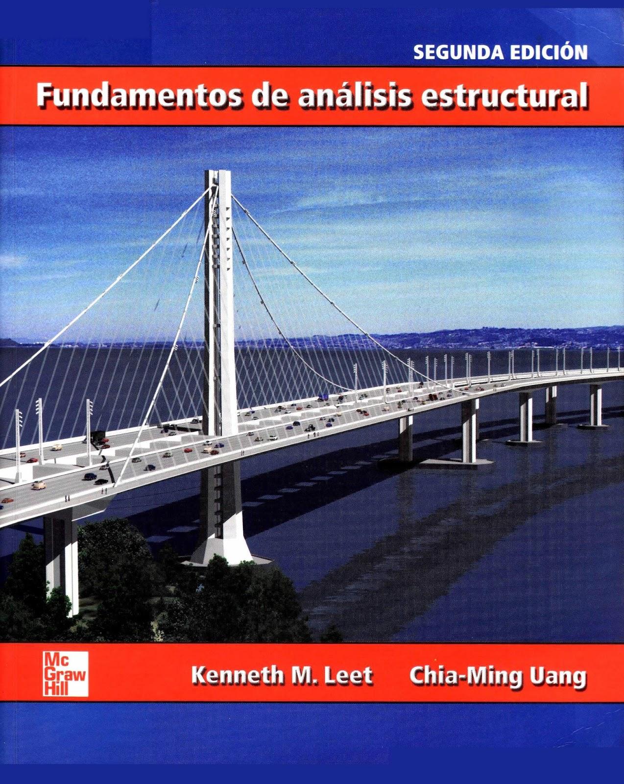 Fundamentos de análisis estructural, 2da Edición – Kenneth M. Leet
