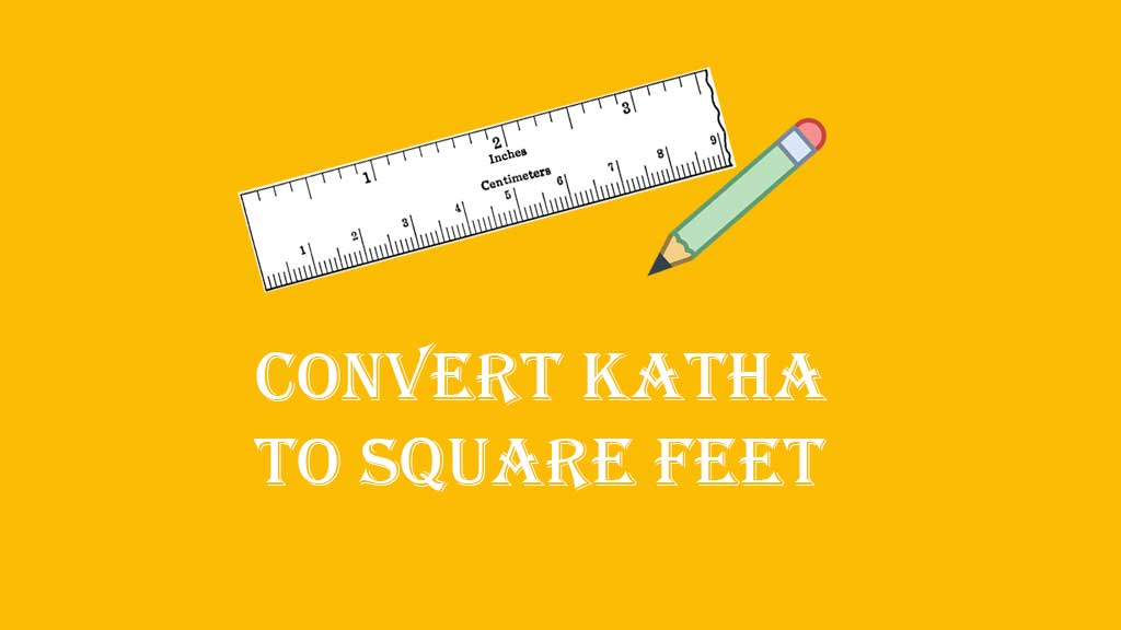 Convert Katha to Square Feet (sq ft) - Land Measurement