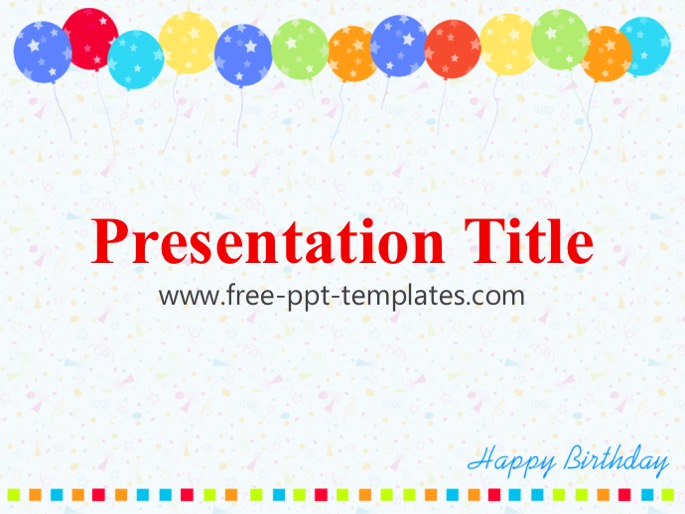 birthday ppt template, Powerpoint templates