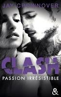 https://www.lesreinesdelanuit.com/2019/05/clash-tome-4-passion-irresistible-de.html