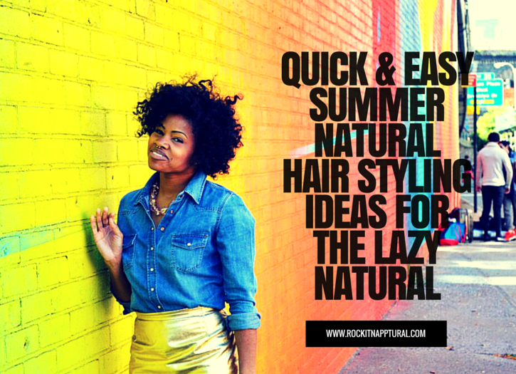 easy natural hairstyles for summer